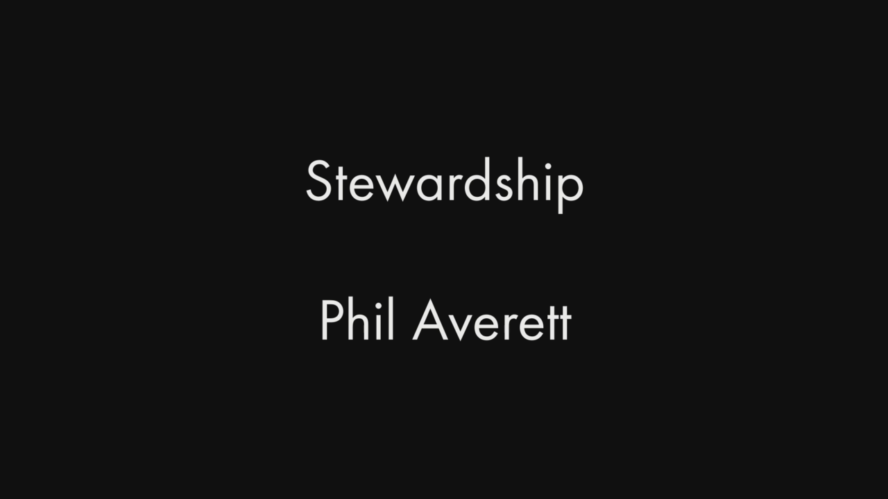 Stewardship by Phil Averett